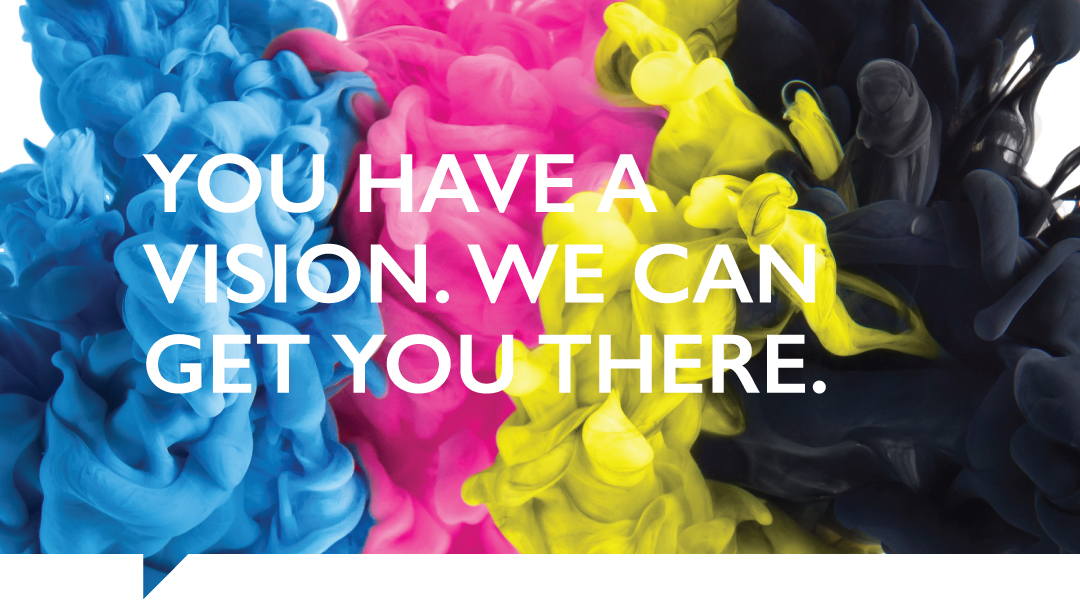 About Us - You Have A Vision. We Can Get You There.